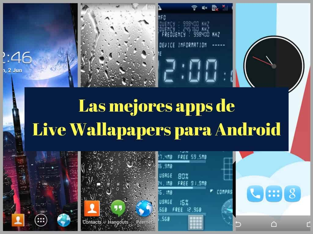 Fondos animados android live wallpapers