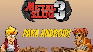 como descargar metal slug para android gratis