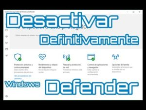 Windows defender desactivar permanentemente.
